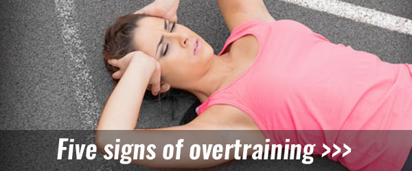 Five signs of over training