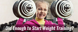 Old Enough For Weights?