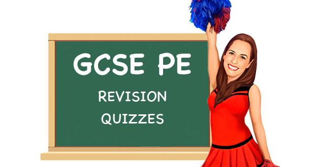 GCSE PE Revision Quizzes